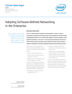IT@Intel White Paper  Intel IT  Data Center Efficiency  Software-Defined Networking  April 2014