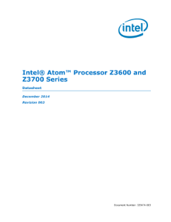 Intel Atom® Processor Z3600 and Z3700 Series: Datasheet, Vol. 1