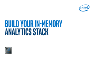 In-Memory Analytics: Build Your Stack