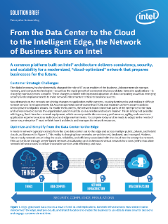 From the Data Center to the Cloud to the Intelligent Edge, the Network of Business Runs on Intel